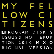 My Fellow Citizens_Program Disk EP_Cover